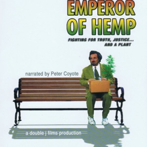 Jack Herer is Emperor of Hemp